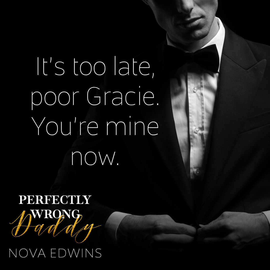 a short excerpt from nova edwins' bestselling dark daddy romance perfectly wrong daddy